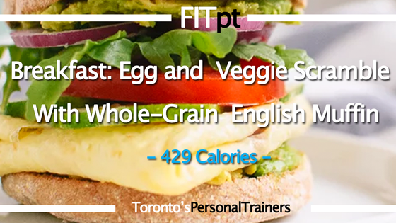 Day 1 Breakfast: Egg and Veggie Scramble With Whole-Grain English Muffin