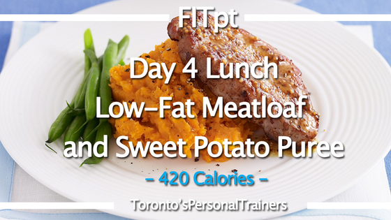 Day 4 Lunch: Low-Fat Meatloaf and Sweet Potato Puree