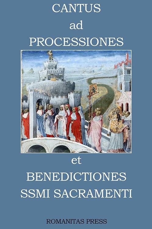 Cantus ad Processiones et Benedictiones SSMI Sacramenti