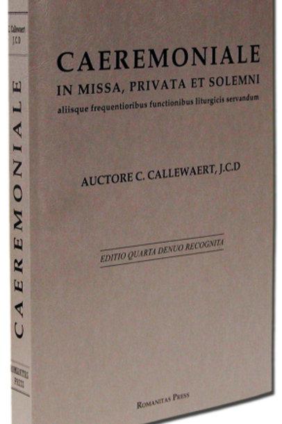 Caeremoniale in Missa, Privata et Solemni