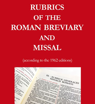 Rubrics of the Roman Breviary and Missal