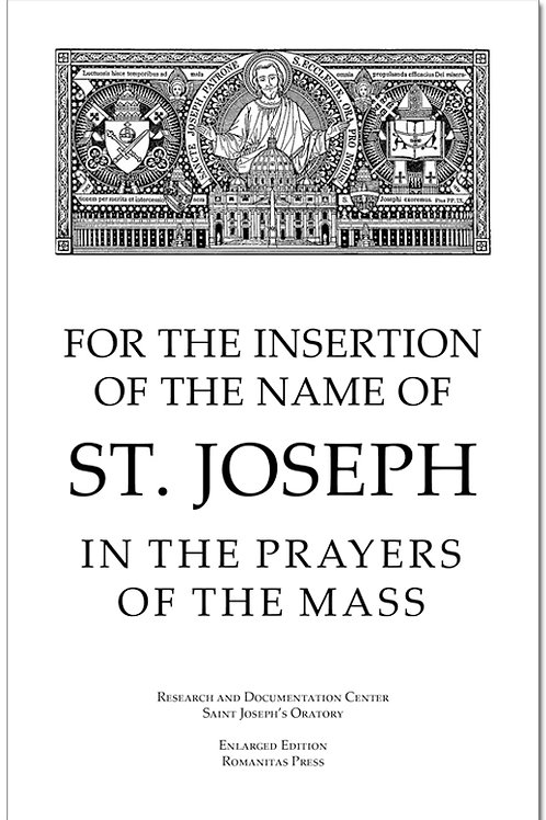 For the Insertion of the Name of St. Joseph in the Prayers of the Mass