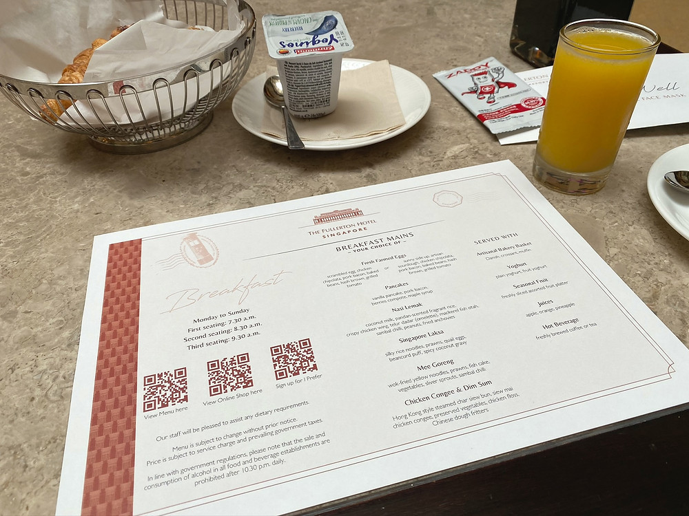 The Fullerton Hotel's breakfast menu while I was there