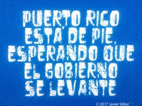 Puerto Rico está de Pie...