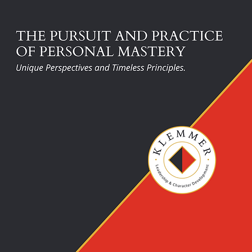 Pursuit and Practice of Personal Mastery