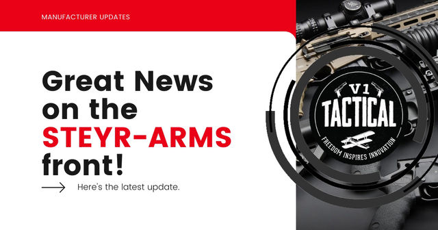 Great News on the STEYR-ARMS front!