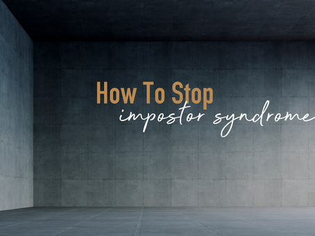 How To Stop Impostor Syndrome