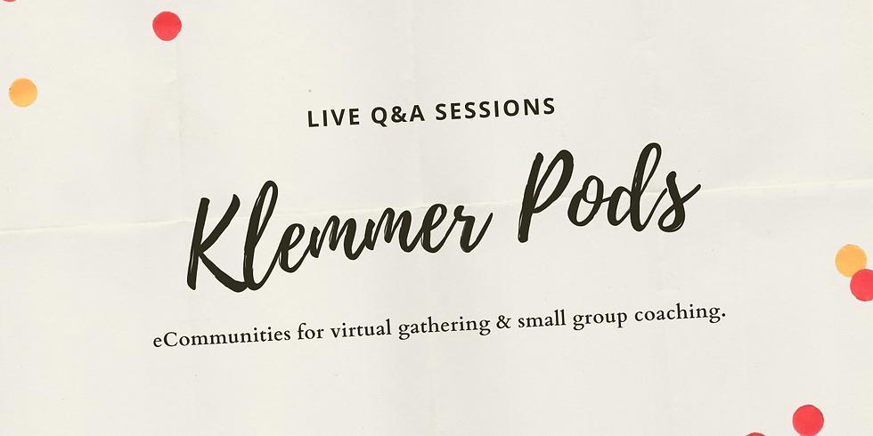Klemmer Pods: LIVE Q&A Session  - 1pm MST/MDT