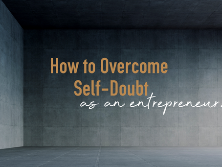 How to overcome self-doubt as an entrepreneur