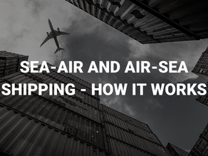 Sea-Air and Air-Sea Shipping – How it Works
