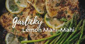 Garlicky Lemon Mahi-Mahi