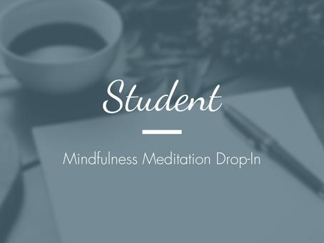 Student - Mindfulness Meditation Drop-In