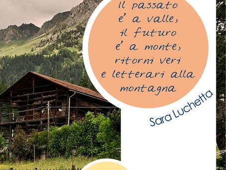 Il passato è a valle, il futuro è a monte