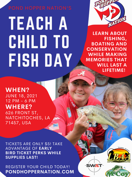 Teach A Child To Fish Day is going to Natchitoches, Louisiana with Lady Bass Anglers Association