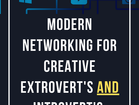 E113: Modern Networking For Creative Extrovert's AND Introvert's