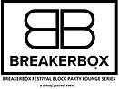 BREAKERBOX FESTIVAL BLOCK PARTY LOUNGE B