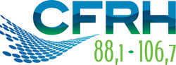 CFRH Fm (88.1 & 106.7 Mhz)