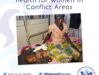#MaternalMonday: 6 Tips on how to promote Maternal Health in Conflict Areas