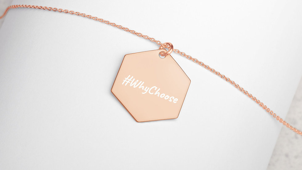 #WhyChoose - Engraved Silver Hexagon Necklace