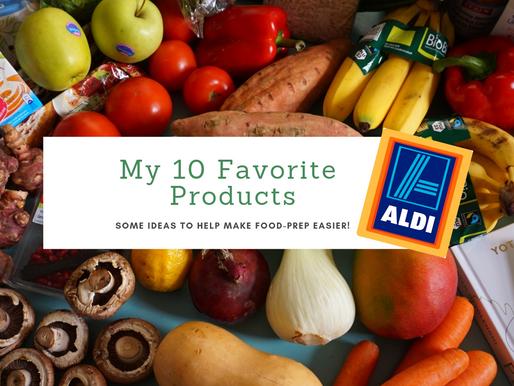 My 10 Favorite Aldi Products