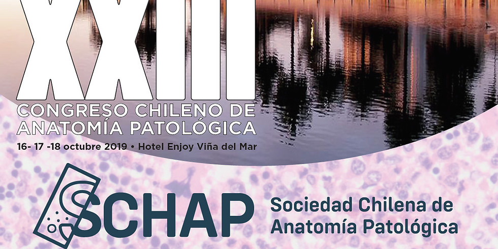 XXIII Congreso Chileno de Anatomía Patológica