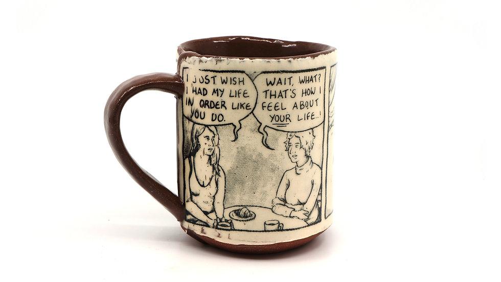 """""""Life In Order"""" Mug"""