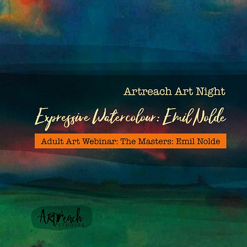 Adults Art Webinar: Bold & Expressive Watercolour Painting: Emil Nolde:29th June