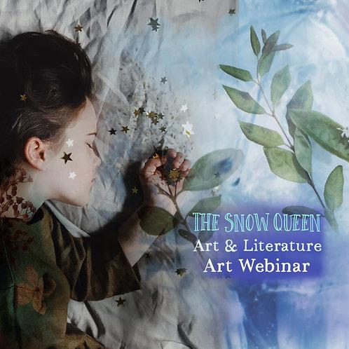 Art + Literature: The Snow Queen: Art Webinar: 5th Dec