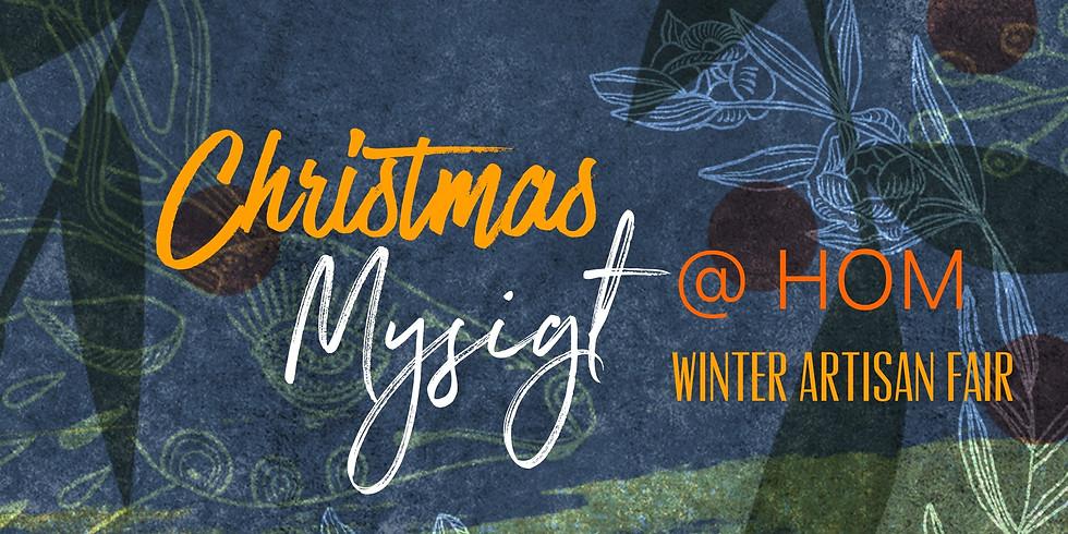 Christmas Mysigt @ House of Mannanan - Winter Artisan Fair