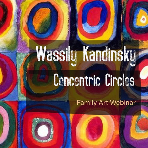Family Art Webinar: Kandinsky's Concentric Circles: 3rd August