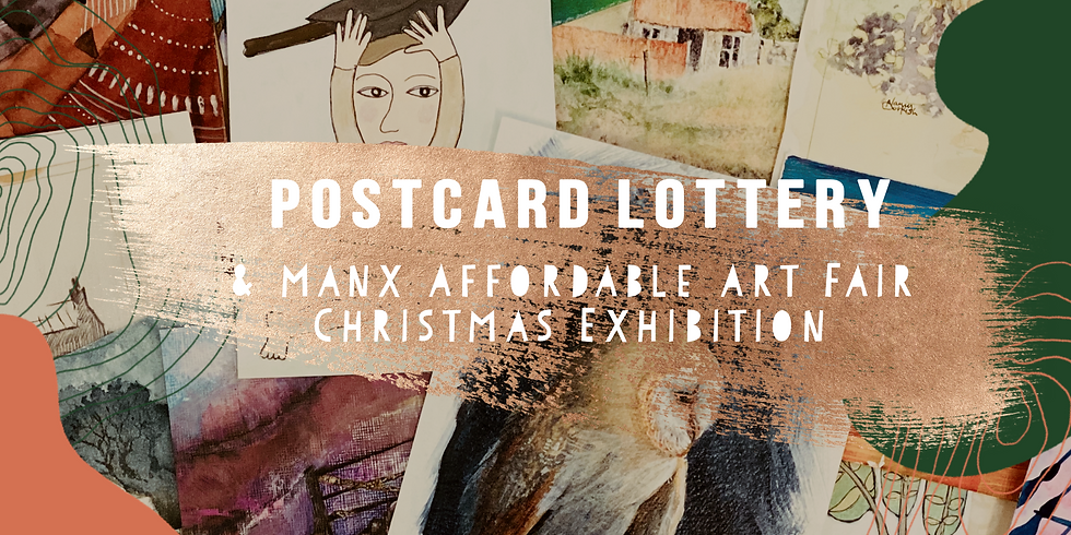 Manx Affordable Art Fair - Christmas Exhibition & Post Card Lottery 2020