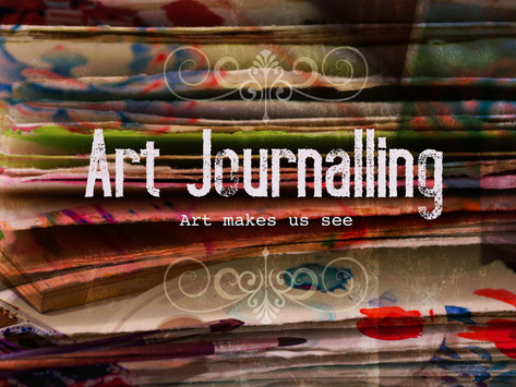 A wonderful art experience: Art Journalling and a journey in self discovery