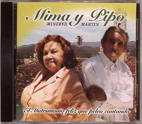 Mima y Pipo (Minerva y Martin)