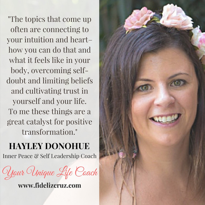 Inner Peace & Self Leadership with Coach Hayley Donohue.