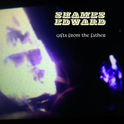 Shames Edward - Gifts from the Father - CD