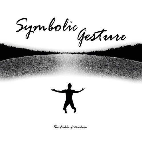Symbolic Gesture - The Fields of Nowhere - CD