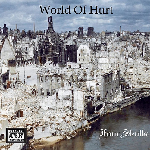 Four Skulls - World of Hurt CD