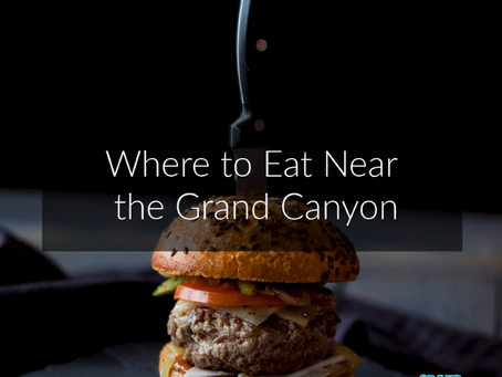 Top Restaurants to Try at the Grand Canyon