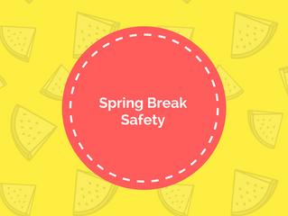 Have a Safe Spring Break