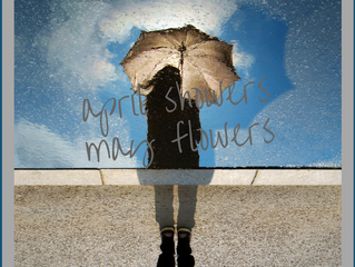 April Showers and May Flowers