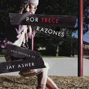 Por trece razones / Jay Asher