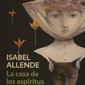 La Casa de los Espíritus / Isabel Allende