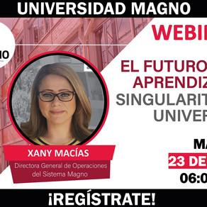 """Universidad Magno / WEBINAR. """"El futuro del aprendizaje: Singularity University"""""""