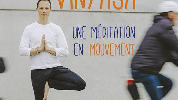 Yoga Vinyasa, une méditation en mouvement