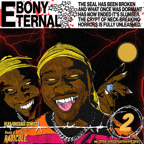 """EBONY ETERNAL """"WITH THE INSTRUMENTALS"""""""