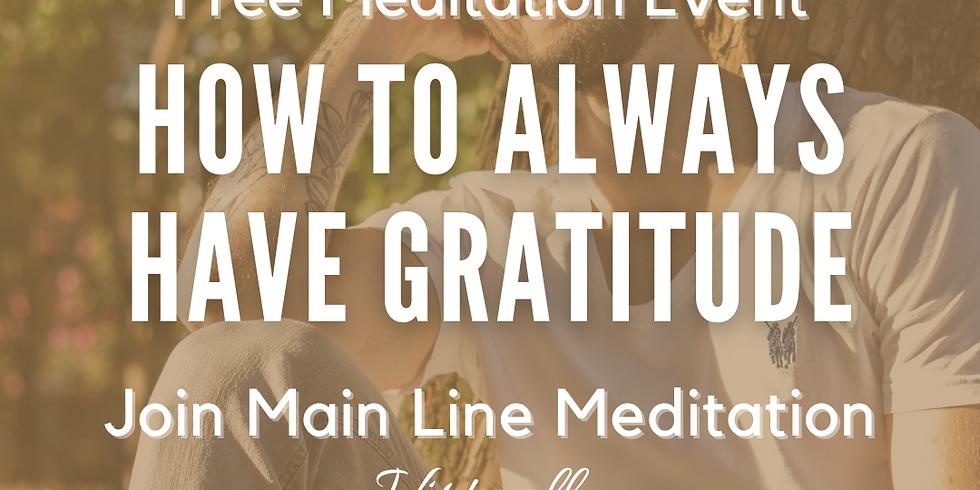 Free Online Meditation: How to Always Have Gratitude