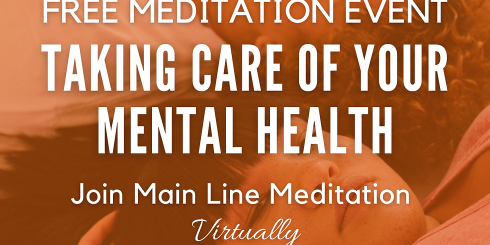 Free Virtual Meditation Event: Taking Care of Your Mental Health