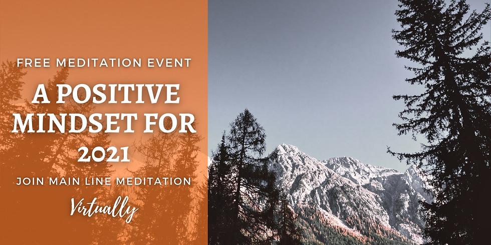 Free Virtual Meditation Event: A Positive Mindset for 2021