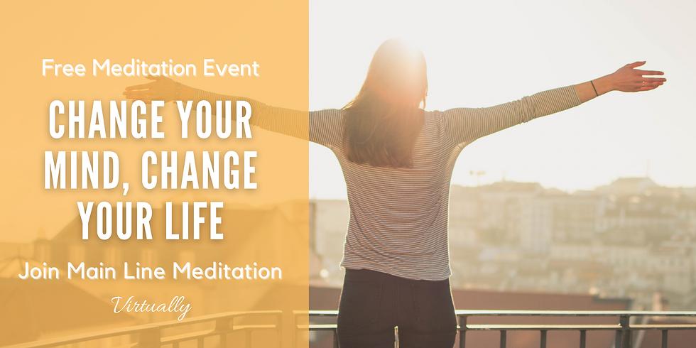 Free Online Meditation Workshop: Change Your Mind, Change Your Life