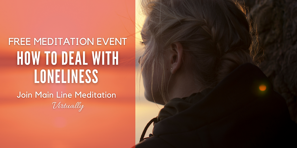 Free Virtual Meditation: How To Deal With Loneliness